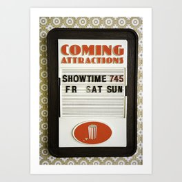 Coming Attractions Theatre Sign with Showtime Art Print