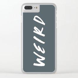 WEIRD Clear iPhone Case