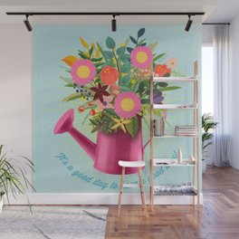It's A Good Day To Have A Good Day Wall Mural