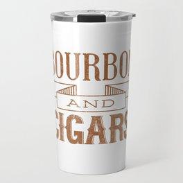 Bourbon and Cigars Travel Mug