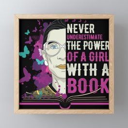 RBG Never Underestimate Girl With a Book Framed Mini Art Print