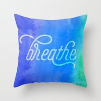 breathe Throw Pillows featuring Breathe by Noonday Design