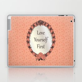 Love yourself First Quote Laptop & iPad Skin