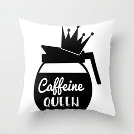 Caffeine Queen Throw Pillow