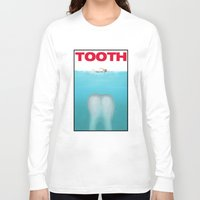 tooth Long Sleeve T-shirts featuring tooth by tama-durden