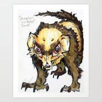 Sweetie the rabid ferret  Art Print