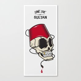 Long Live The Sultan Canvas Print