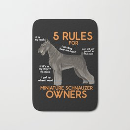 Schnauzer Gift: 5 Rules for Miniature Schnauzer Owners Bath Mat