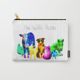 I'm With Them - Animal Rights - Vegan Carry-All Pouch