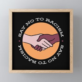 Black Lives Matter BLM, Say no to Racism Framed Mini Art Print
