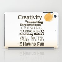 creativity iPad Cases featuring Creativity by TheNinjaTJ