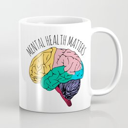 MENTAL HEALTH MATTERS Coffee Mug