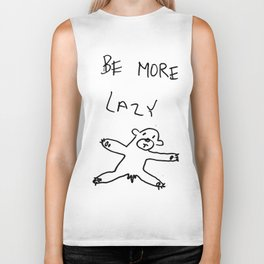 be more lazy Biker Tank