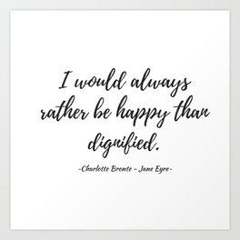 Jane Eyre - Happy Art Print