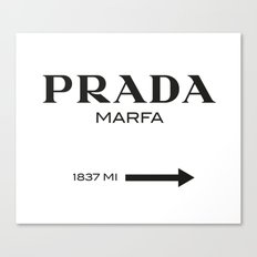 PradaMarfa sign Canvas Print