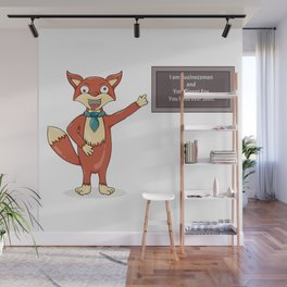 Foolish fox.Misspelled text as a sign of madness. Wall Mural