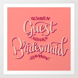 Always a Guest Art Print