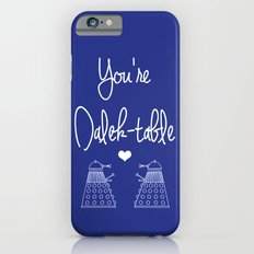 You're Dalek-table Doctor who iPhone 6s Slim Case
