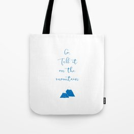 Go Tell It (blue) Tote Bag