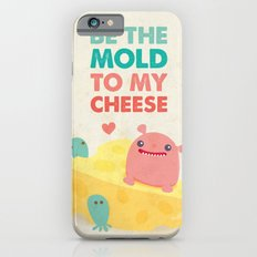 Be My Cheese Mold Slim Case iPhone 6s
