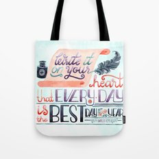 The Best Day of the Year Tote Bag