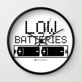 Low Batteries Argh! Wall Clock
