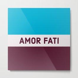 AMOR FATI - STOIC WISDOM Metal Print