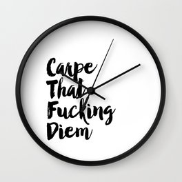 Carpe Diem Printable Quotes Inspirational Poster Motivational Quotes Carpe That Fucking Diem Print Wall Clock