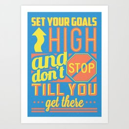Colorful Retro Vintage Motivational Quote Poster with Typographic Elements Art Print