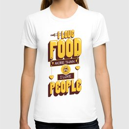 I Love Food T-shirt