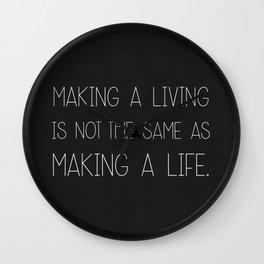 Make a life. Wall Clock