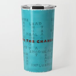Be the Change - blue Travel Mug