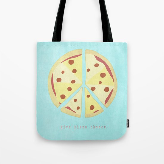 Give Pizza Chance Tote Bag