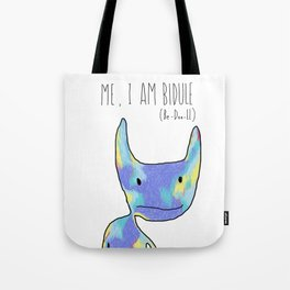 Me, I Am Bidule - I Tote Bag