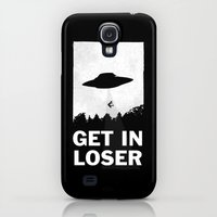 Samsung Galaxy S4 Case featuring Get In Loser by moop