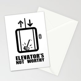 Elevator's Not Worthy Stationery Cards