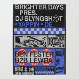 Brighter Days / DJ Slyngshot Poster