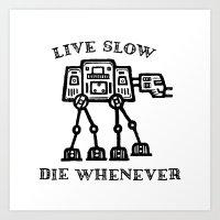Live Slow Art Print