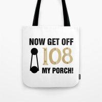 regina mills Tote Bags featuring Regina Sassy Mills | Get off my porch by CLM Design