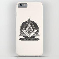 I am illuminati Slim Case iPhone 6s Plus