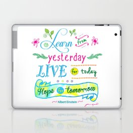Learn from Yesterday II, Live for Today by Jan Marvin Laptop & iPad Skin
