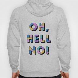 Hell no Hoody
