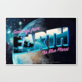 Greetings from Earth, The Blue Planet Canvas Print