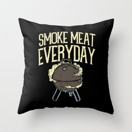 Smoke Meat Every Day Barbecue BBQ Grill Smoker Throw Pillow