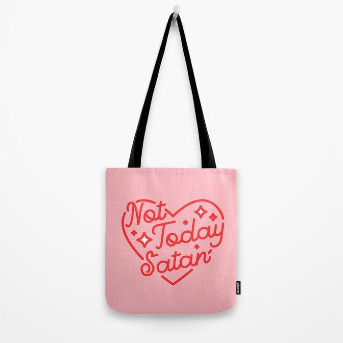 not today satan II Tote Bag