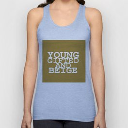 young gifted& beige Unisex Tank Top