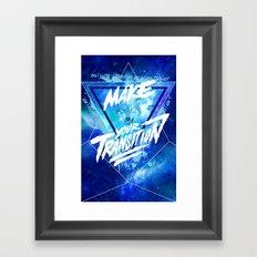 Make your transition (blue) Framed Art Print