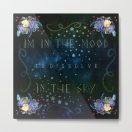 Dissolve in the sky Metal Print