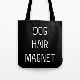 Dog Hair Magnet Tote Bag