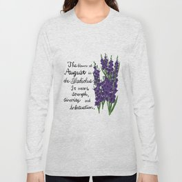 Gladiolus - Birth Month Flower for August Long Sleeve T-shirt